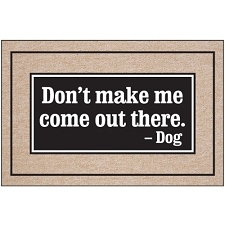 Don't Make Me Come Out There - Doormat